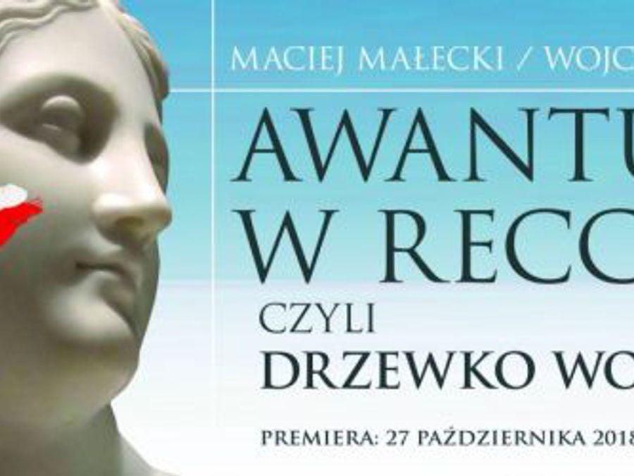 """Zaproszenie na operę """"Awantura w Recco, czyli Drzewko Wolności"""""""